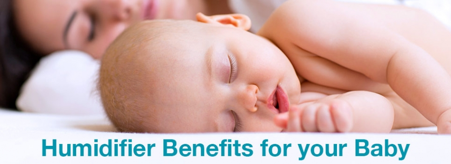 Humidifier Benefits for your Baby