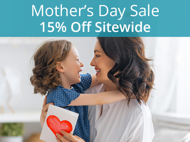 Mother's Day Sale - Save 15% Sitewide